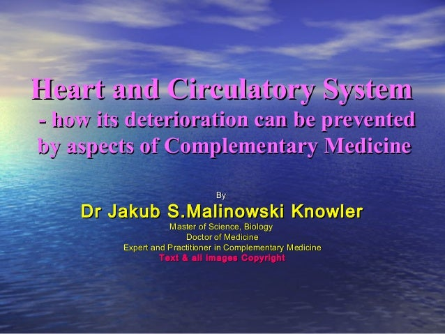 Heart and Circulatory SystemHeart and Circulatory System- how its deterioration can be prevented- how its deterioration ca...