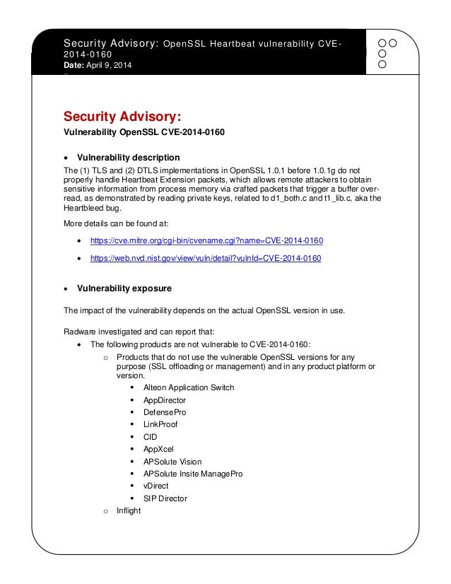 Security Advisory: OpenSSL Heartbeat vulnerability CVE- 2014-0160 Date: April 9, 2014 Page - 1 - Security Advisory: Vulner...
