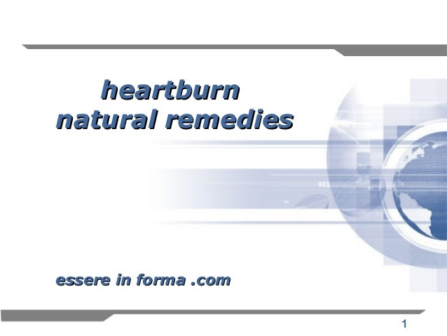 1 heartburnheartburn natural remediesnatural remedies essere in forma .comessere in forma .com