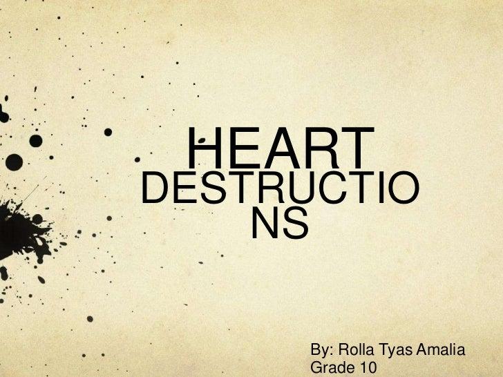 Heart destruction rolla