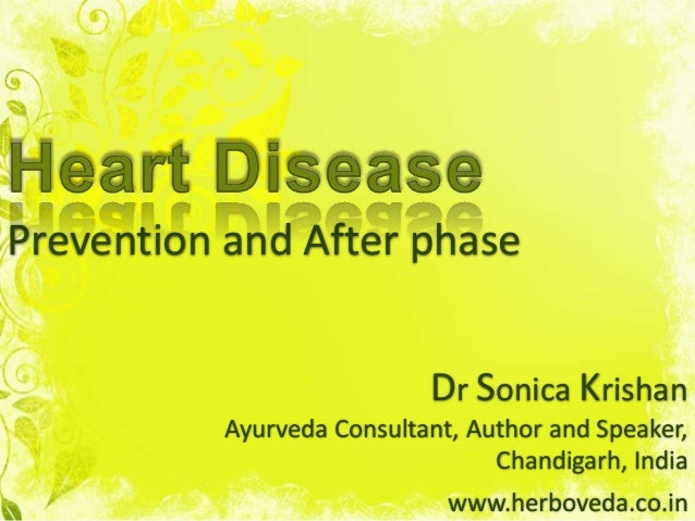 Prevention and After phaseDr Sonica KrishanAyurveda Consultant, Author and Speaker,Chandigarh, Indiawww.herboveda.co.in
