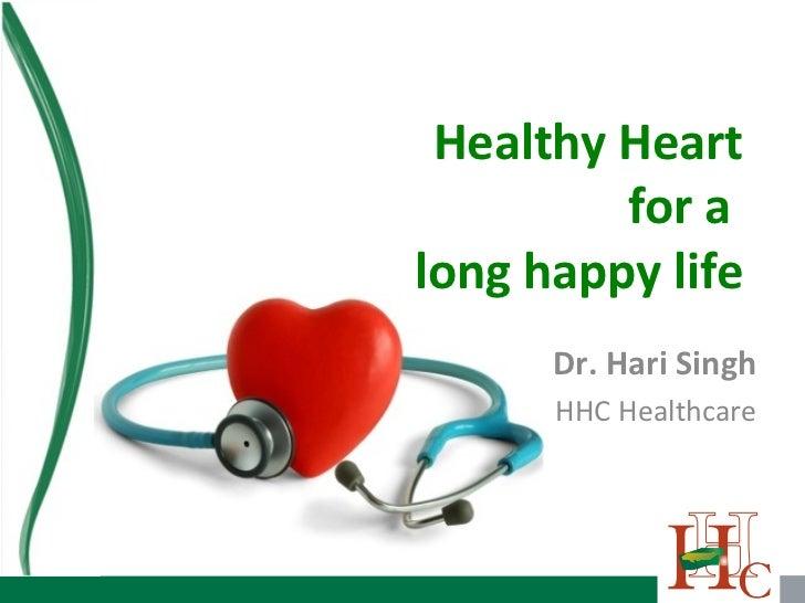 Healthy Heartfor a long happy life