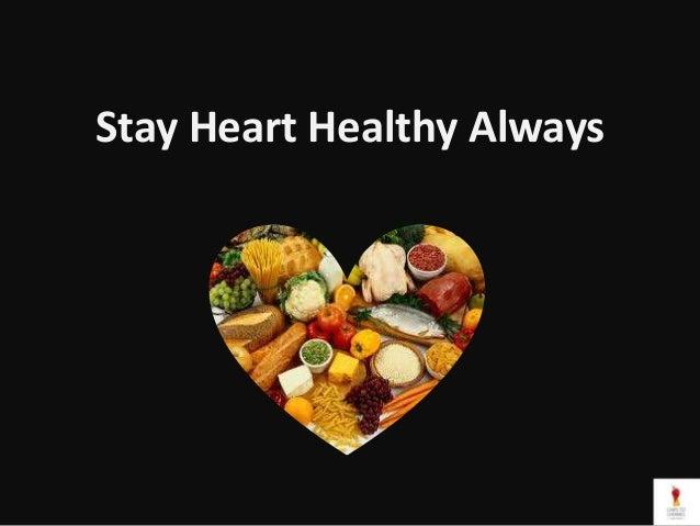 Stay Heart Healthy Always