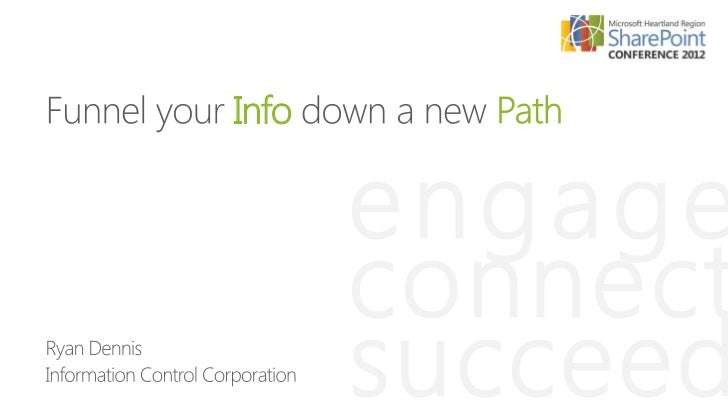 Info       engage       connect       succeed