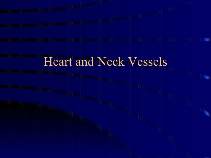 NurseReview.Org - Heart & Neck Vessels