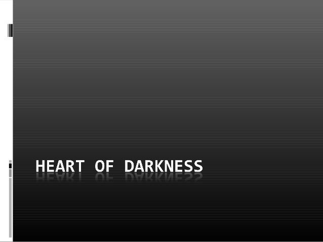 heart darkness allegory Put away your yin-yang posters: in heart of darkness, light doesn't necessarily symbolize pure goodness or pure enlightenment in fact, conrad's vision is so dark that we're not even sure he.
