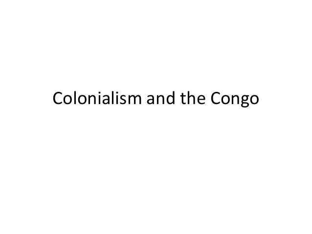 Colonialism and the Congo