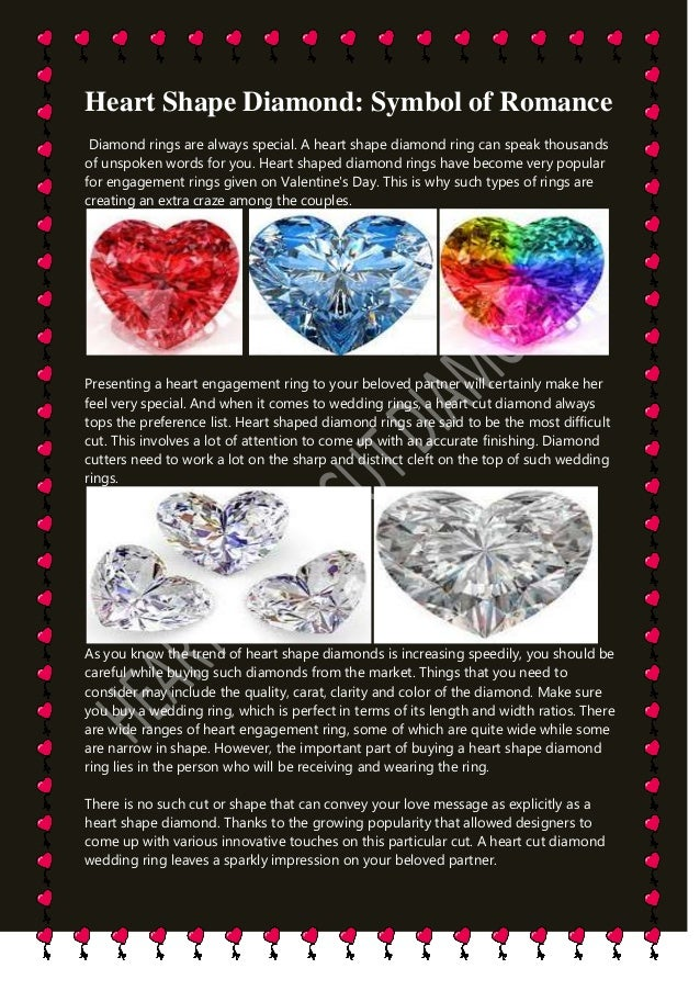 Heart Shape Diamond: Symbol of Romance Diamond rings are always special. A heart shape diamond ring can speak thousands of...