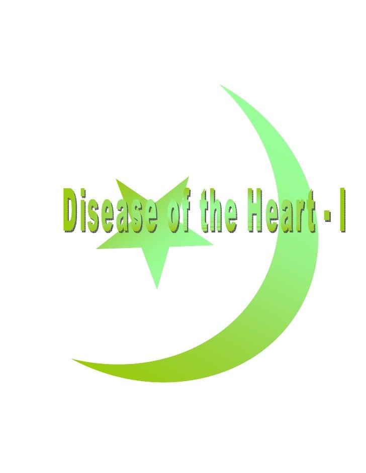 Disease of the Heart - I