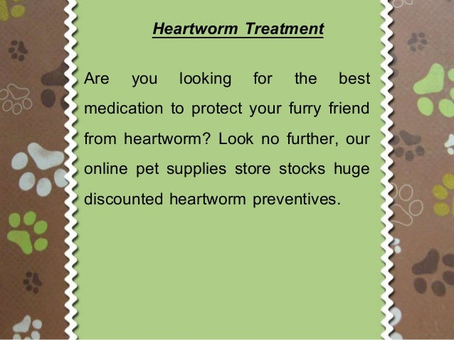 heartworm project There are many different brands of heartworm preventatives on the market  project – available from wwwvetsaustraliacomau/heartworm.