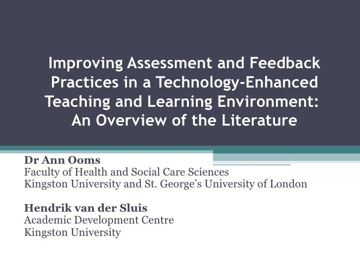 Improving Assessment and Feedback Practices in a Technology-Enhanced Teaching and Learning Environment:  An Overview of th...