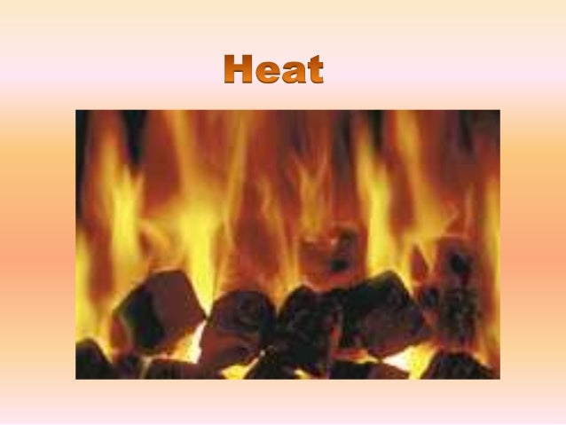 HeatSEE ANIMATIONHeat is the amount ofthermal energy that istransferred from onebody or system toanother, due to adifferen...