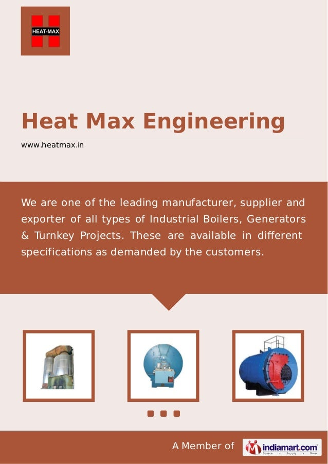 A Member of Heat Max Engineering www.heatmax.in We are one of the leading manufacturer, supplier and exporter of all types...