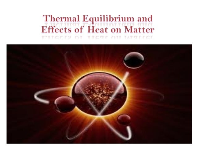 •Heat flows from warmer objects to cooler objects. Whena warmer object is in contact with a cooler object, it willtransfer...