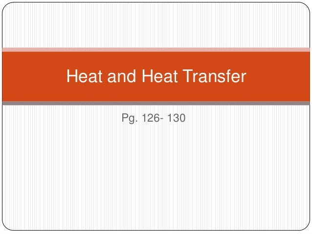 Y7 Wk 36 Heat and heat transfer