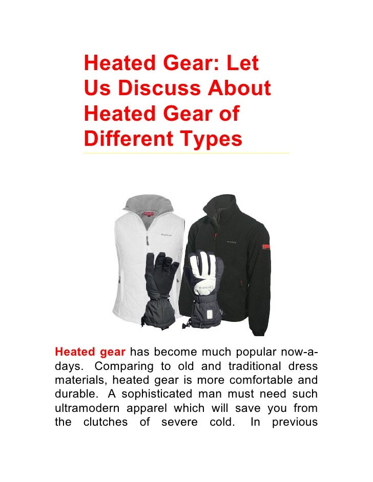 Let Us Discuss About Heated Gear of Different Types