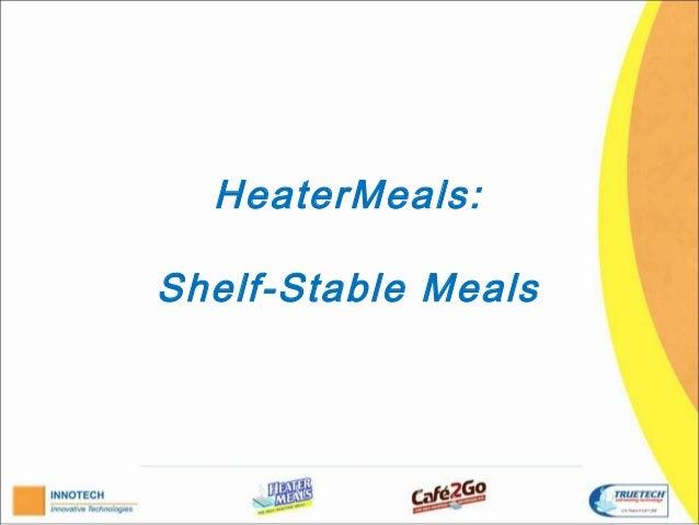 HeaterMeals:Shelf-Stable Meals