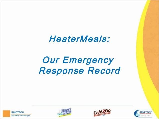 HeaterMeals Emergency Response Record