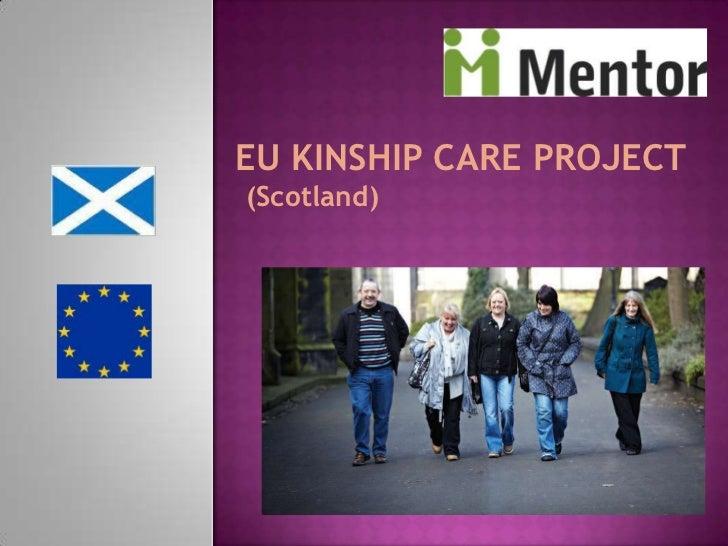 EU KINSHIP CARE PROJECT <br />(Scotland)<br />