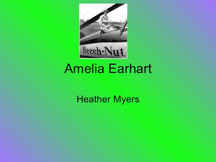 Amelia Earhart Heather Myers