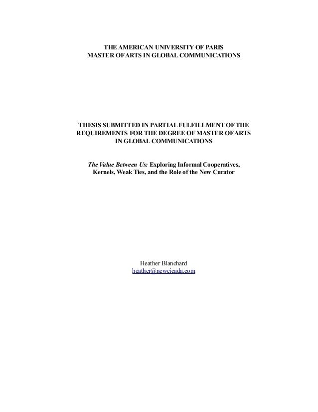 THE AMERICAN UNIVERSITY OF PARIS MASTER OF ARTS IN GLOBAL COMMUNICATIONS  THESIS SUBMITTED IN PARTIAL FULFILLMENT OF THE R...