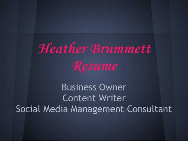 Heather Brummett Resume: Freelance Writer