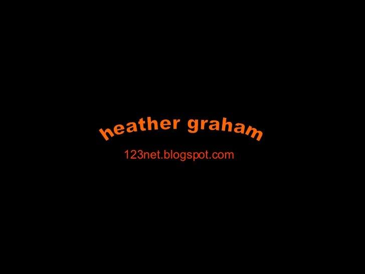 heather graham 123net.blogspot.com