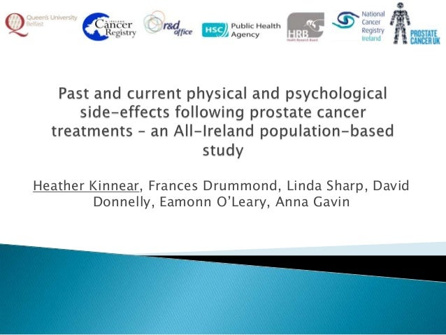 Physical and psychological side-effects following prostate cancer treatments - Heather Kinnear