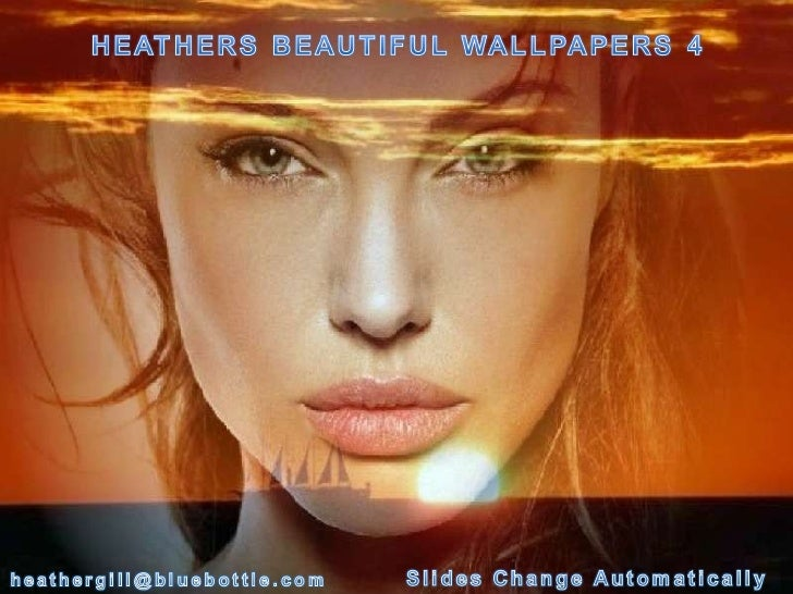 Heathers Beautiful Wallpapers 4