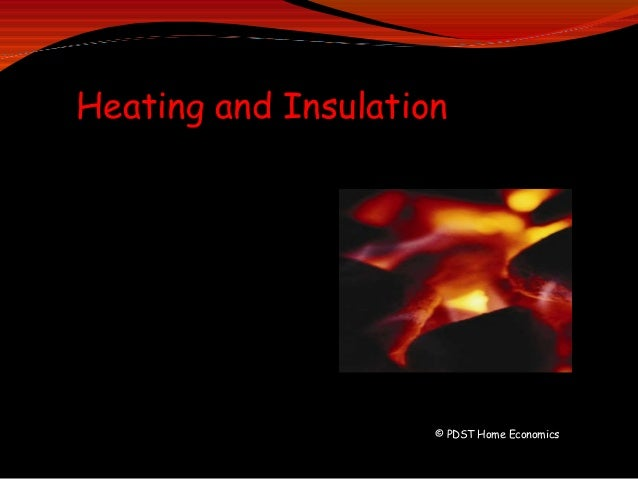 © PDST Home Economics Heating and Insulation