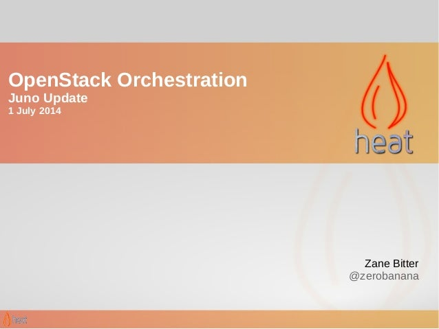 OpenStack Orchestration - Juno Updates