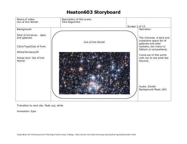 Heaton603 Storyboard Name of video: Out of this World!  Description of this scene: Title Page/Intro Screen 1 of 13 Narrati...