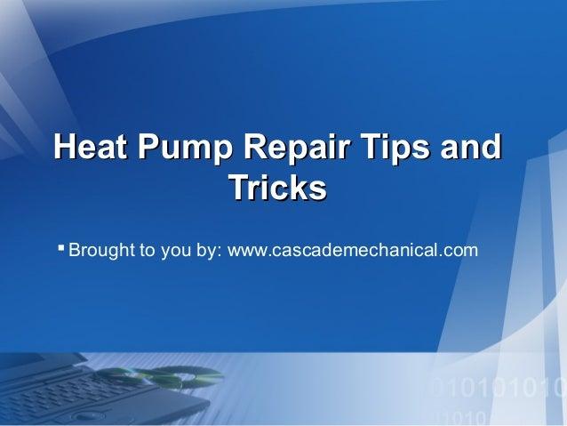 Heat Pump Repair Tips and Tricks