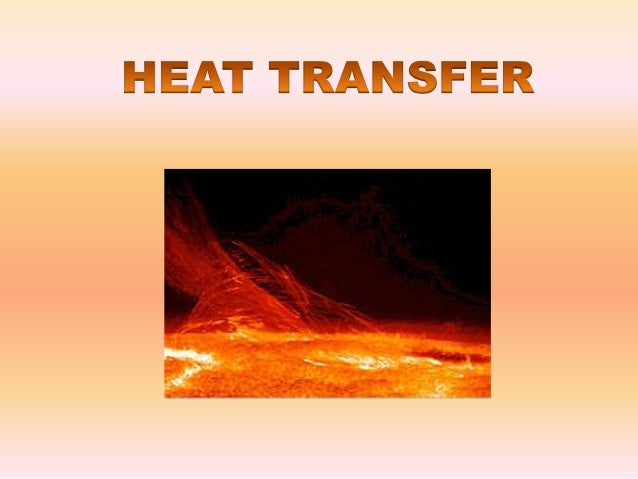 ConductionThe kinetic energy ofthe particles increases.particles of a solidThis is the transfer of heatin most solids.Heat...