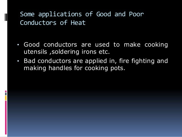 What Are Some Conductors : Heat transfer