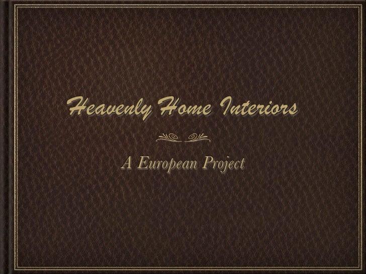 Heavenly Home Presentation