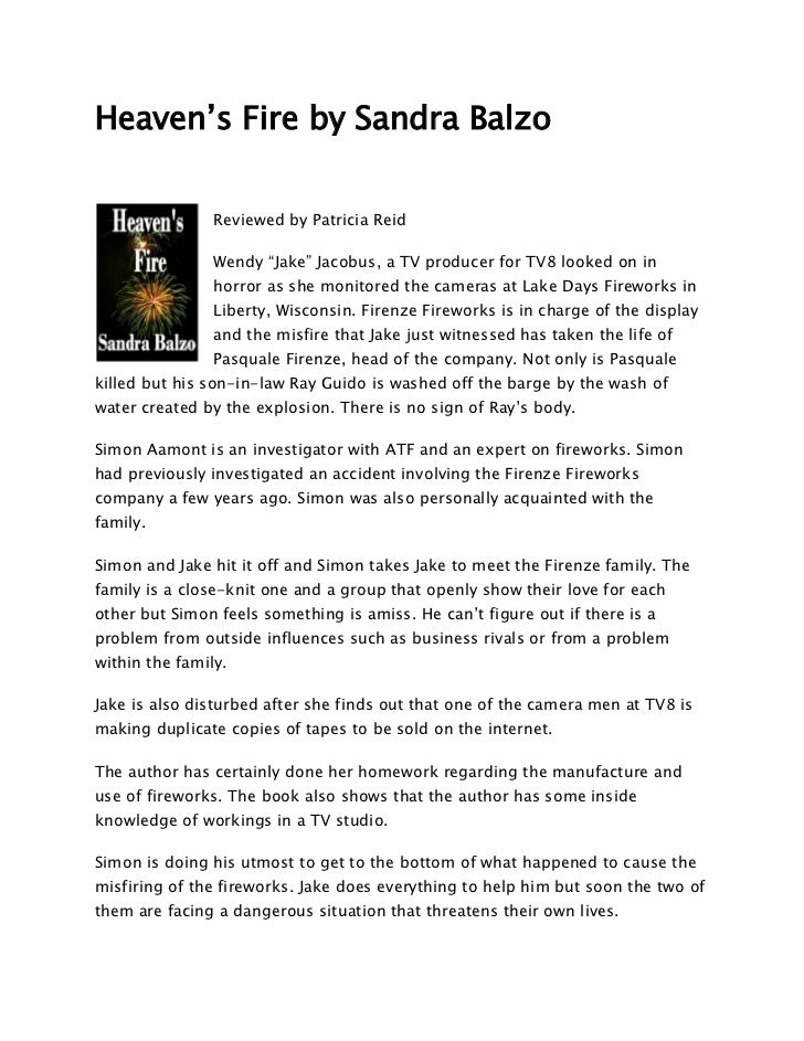 "Heaven's Fire by Sandra Balzo                Reviewed by Patricia Reid                Wendy ""Jake"" Jacobus, a TV producer ..."
