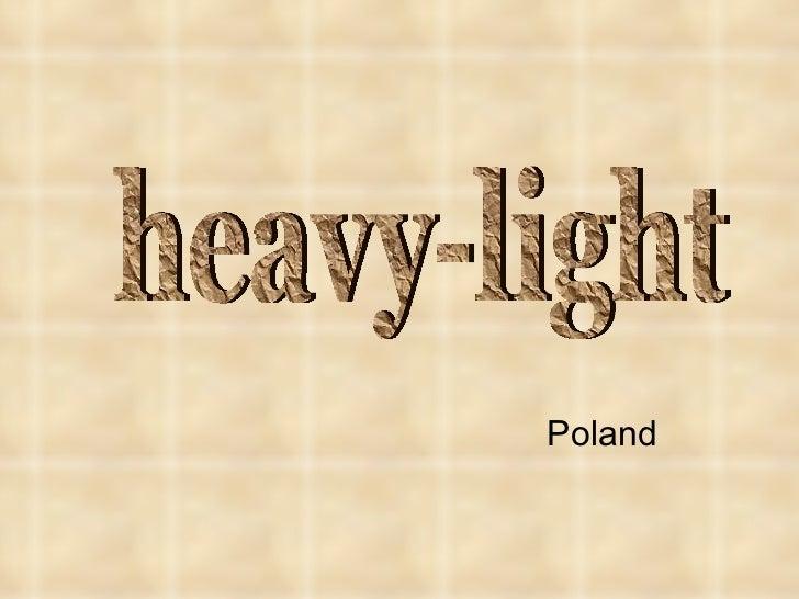 Poland heavy-light