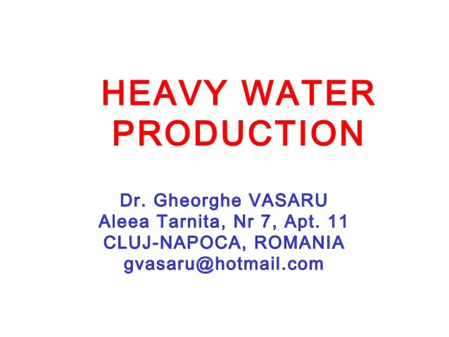 Heavy water production