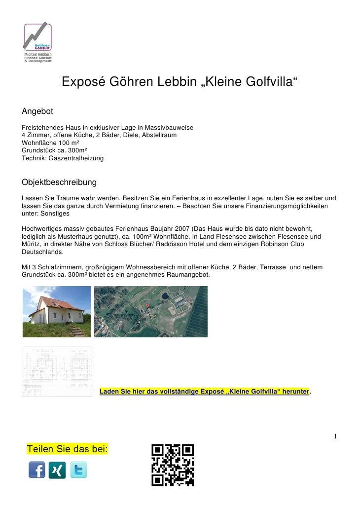 """Exposé Göhren Lebbin """"Kleine Golfvilla""""AngebotFreistehendes Haus in exklusiver Lage in Massivbauweise4 Zimmer, offene Küch..."""