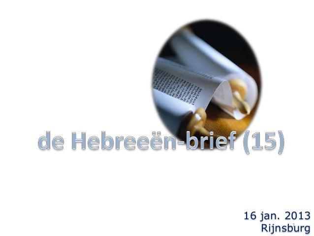 16 jan. 2013 1 Rijnsburg