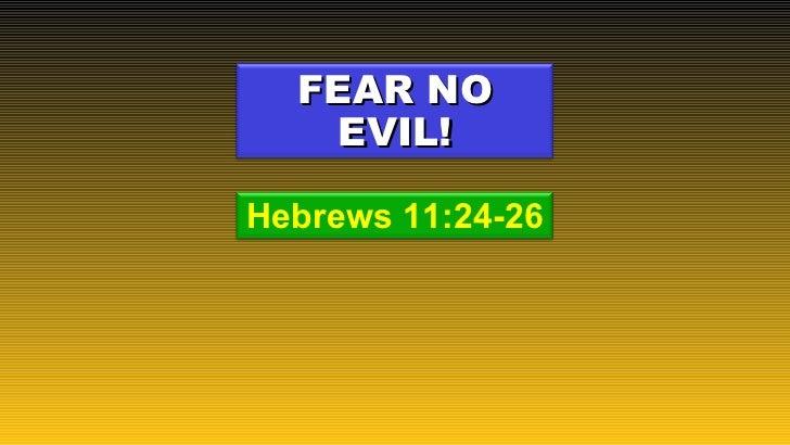 Hebrews11 fear-no-evil