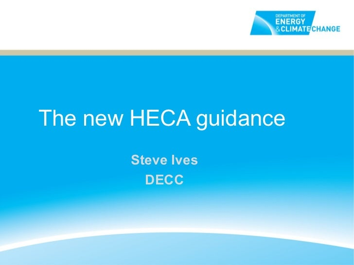 HECA is BACK  - DECC  HECA overiew