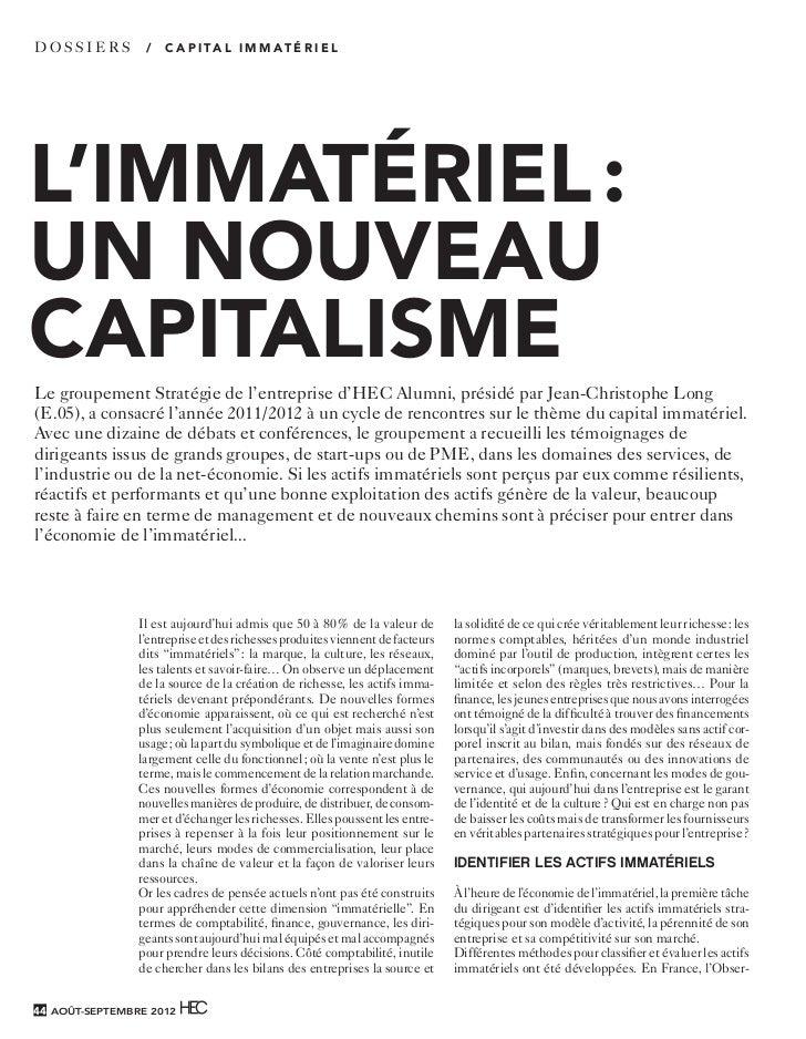 DOS SIER S       /   C A P I TA L I M M AT É R I E L   L'IMMATÉRIEL :   UN NOUVEAU   CAPITALISME    Le groupement Stratégi...