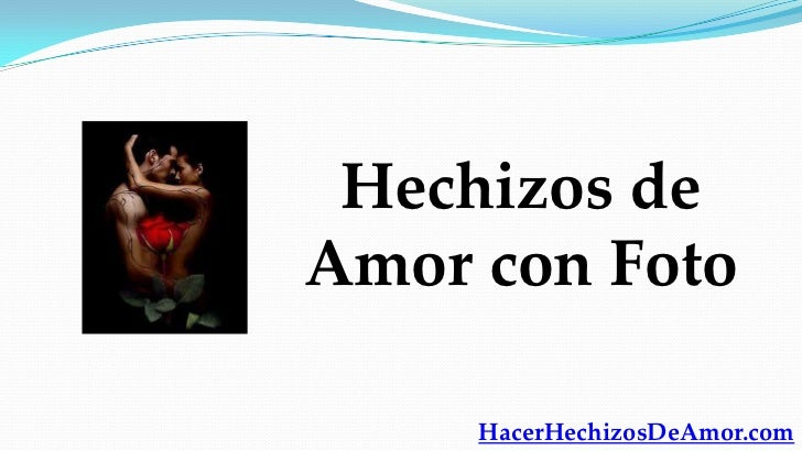 conjuros de amor efectivos yahoo dating