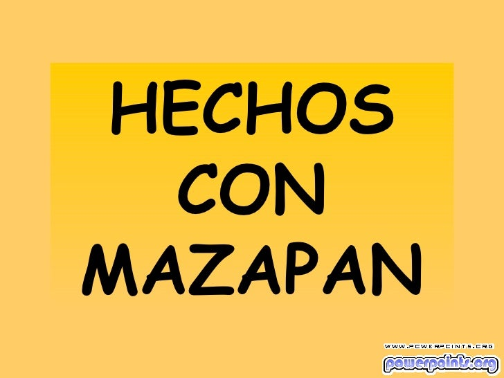 HECHOS CON MAZAPAN