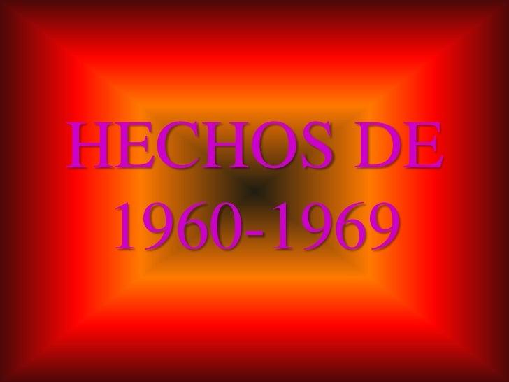 Hechos de 1960 1969