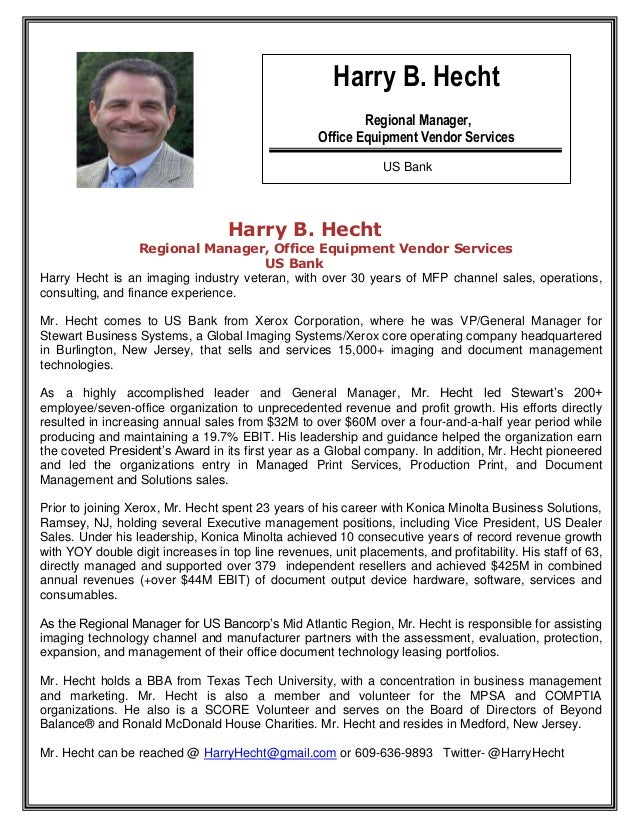 Harry B. Hecht                                                            Regional Manager,                               ...