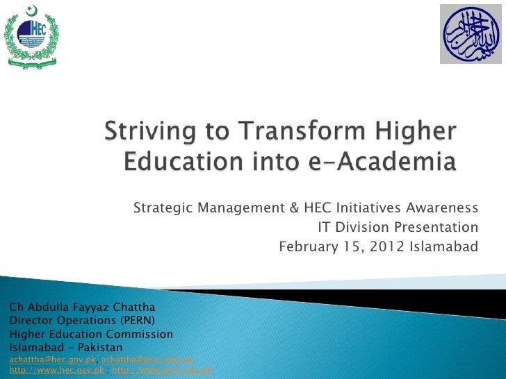 Strategic Management & HEC Initiatives Awareness                                                    IT Division Presentati...