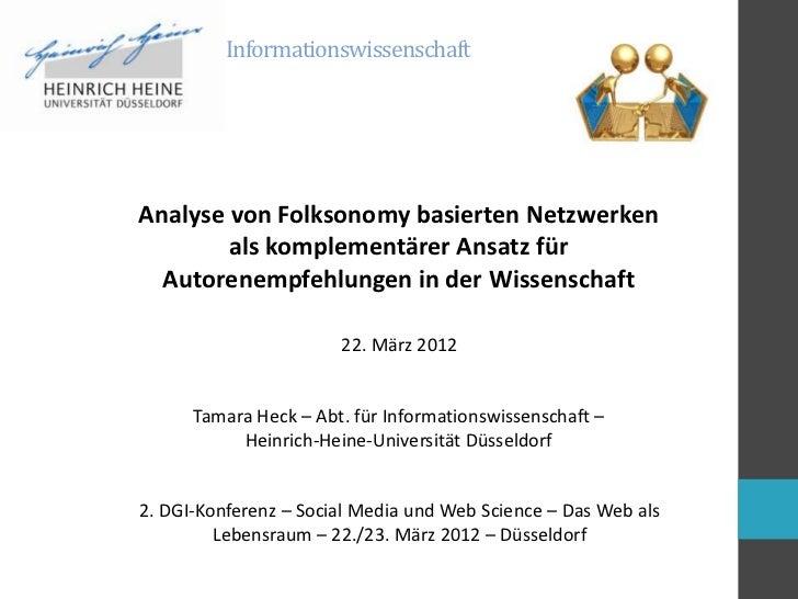 InformationswissenschaftAnalyse von Folksonomy basierten Netzwerken        als komplementärer Ansatz für  Autorenempfehlun...